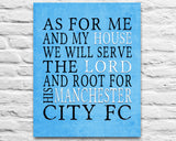 "Manchester City FC football club inspired Personalized Customized Art Print- ""As for Me"" Parody- Unframed Print"