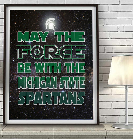 "Michigan State Spartans ""May the Force Be With You"" Art Print Poster Gift"