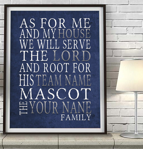 "CUSTOM TEAM Personalized ""As for Me"" Art Print"