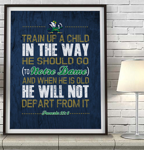 "Notre Dame Fighting Irish UND ""Train Up A Child"" Art Print Poster Gift"
