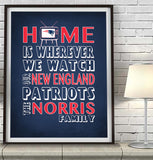"New England Patriots personalized ""Home is"" Art Print Poster Gift"