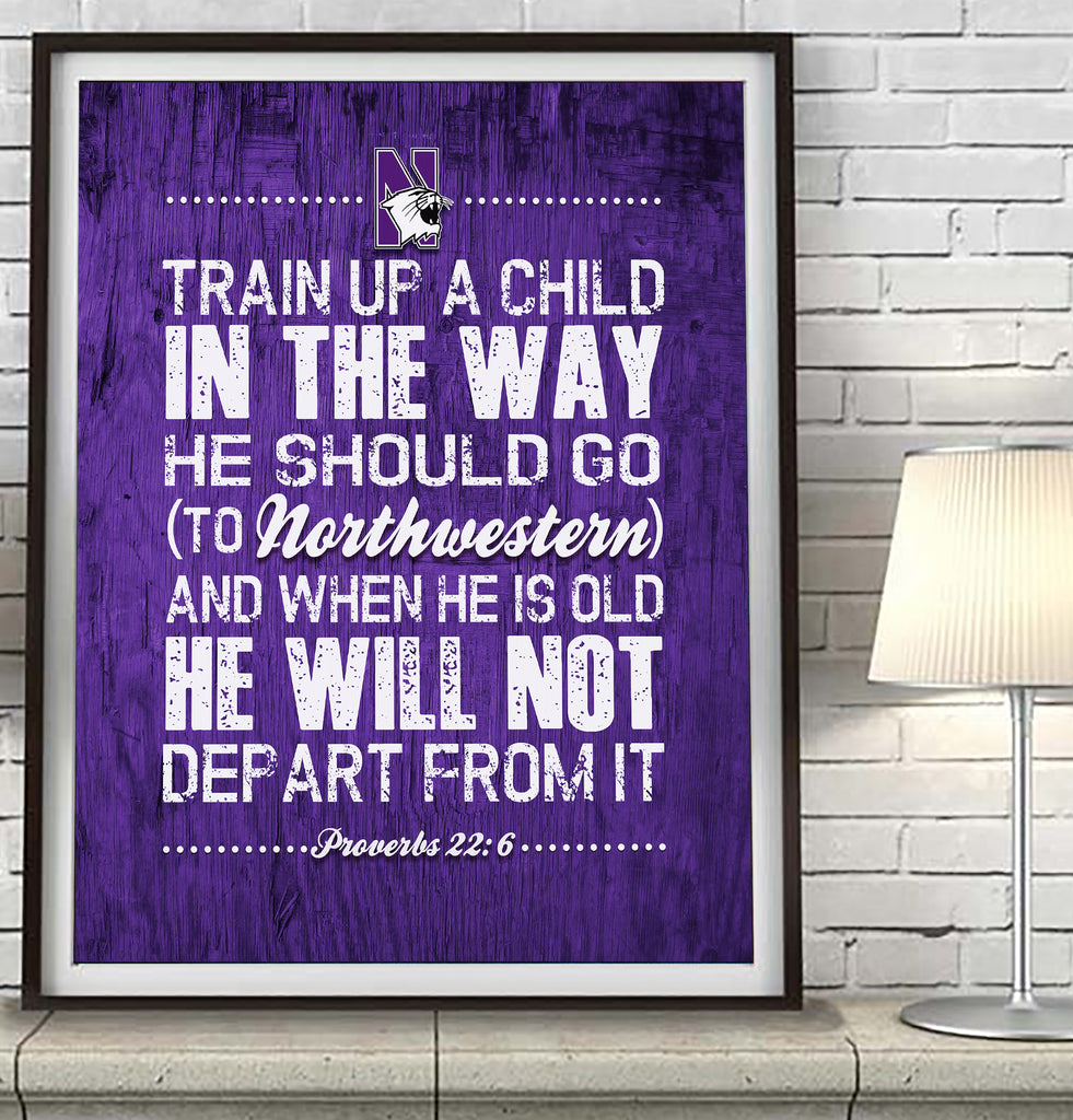 "Northwestern Wildcats ""Train Up A Child"" Art Print Poster Gift"