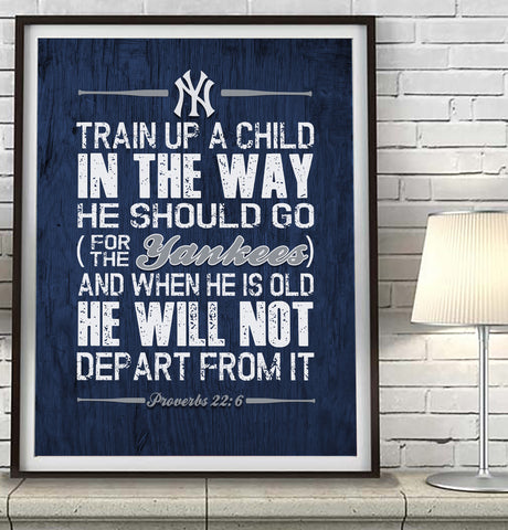 "New York Yankees ""Train Up A Child"" Art Print Poster Gift"