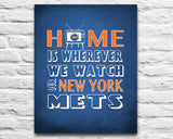 "New York Mets Baseball Inspired Personalized & Customized ART PRINT- ""Home Is"" Parody Retro Unframed Print"