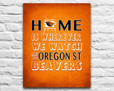 "Oregon State Beavers Personalized Customized Art Print- ""Home Is"" Parody- Retro, Vintage-  Unframed Print"