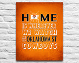 "Oklahoma State Cowboys inspired Personalized Customized Art Print- ""Home Is"" Parody- Retro, Vintage-  Unframed Print"
