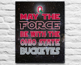 "Ohio State Buckeyes inspired football ""May the Force Be With You"" ART PRINT, Sports Wall Decor, man cave gift for him, Unframed"