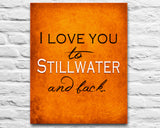 Oklahoma State Cowboys-I Love You to Stillwater and Back-Art Print Poster Gift