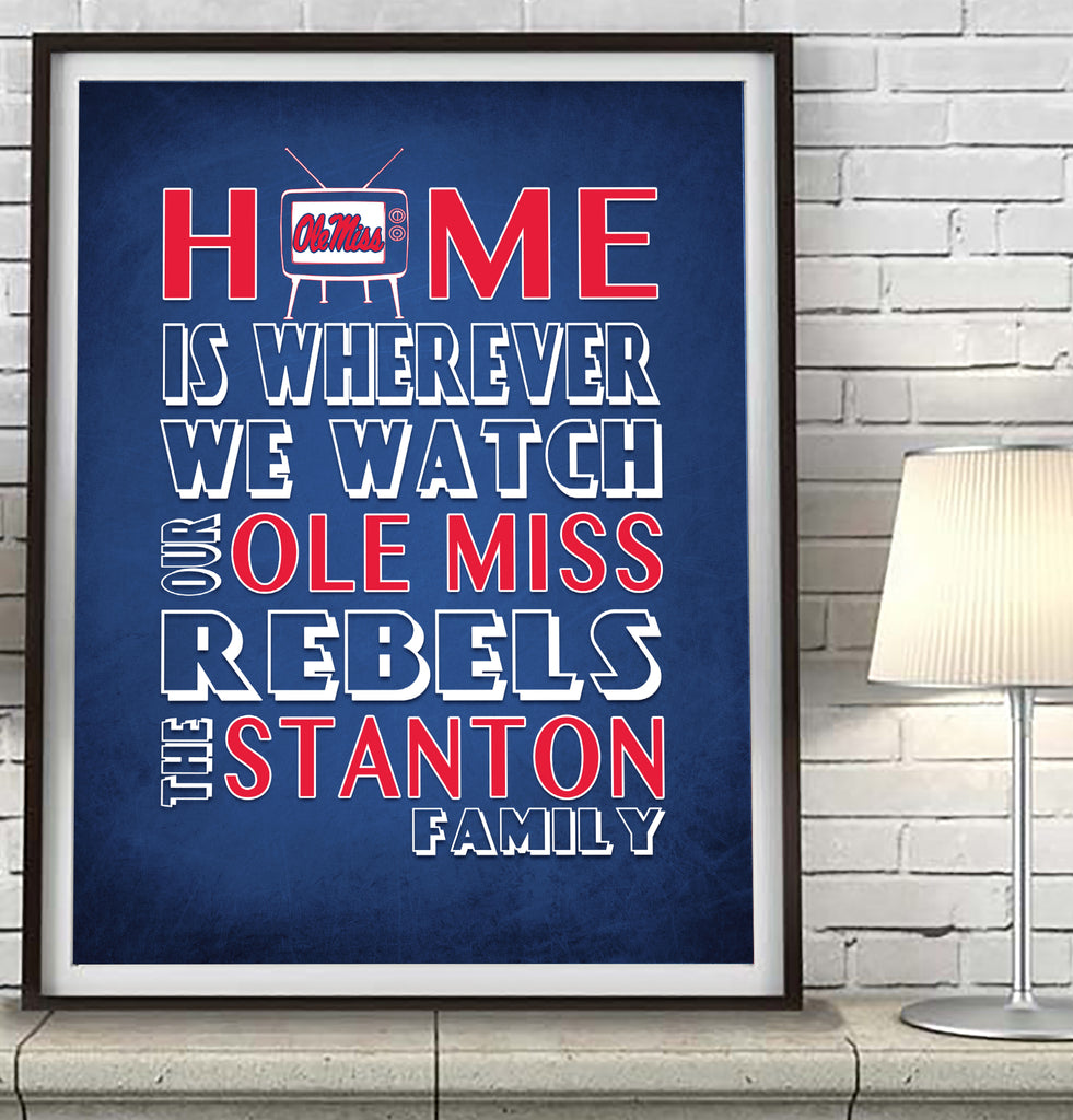 "Ole Miss Rebels Personalized ""Home is"" Art Print Poster Gift"