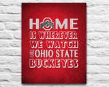 "Ohio State Buckeyes Personalized ""Home is"" Art Print Poster Gift"