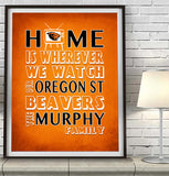 "Oregon State Beavers Personalized ""Home is"" Art Print Poster Gift"