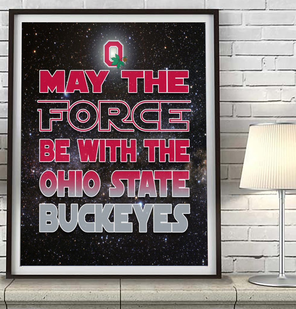 "Ohio State Buckeyes ""May the Force Be With You"" Art Print Poster Gift"