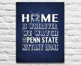 "Penn State Nittany Lions Personalized Customized Art Print- ""Home Is"" Parody- Retro, Vintage-  Unframed Print"