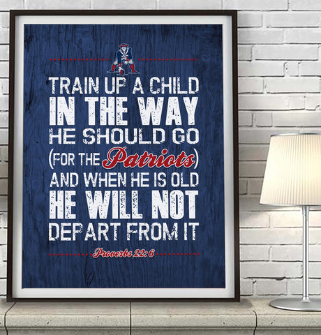 "New England Patriots ""Train Up A Child"" Art Print Poster Gift"