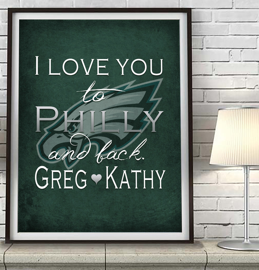 Philadelphia Eagles-I Love You to Philly and Back-Art Print Poster Gift