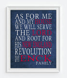 "New England Revolution Personalized ""As for Me and My House"" Art Print"
