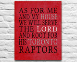 "Toronto Raptors basketball inspired Personalized Art Print- ""As for Me""- Unframed"
