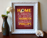 "Washington Redskins Personalized ""Home is"" Art Print Poster Gift"