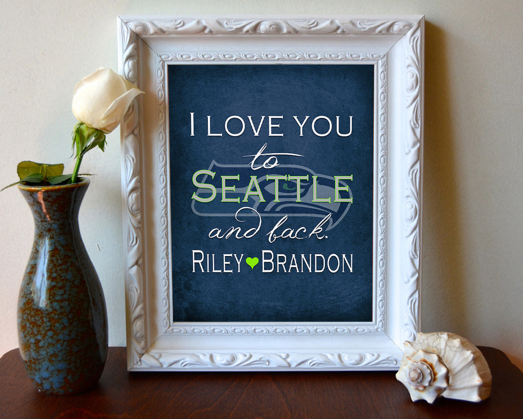 Seattle seahawks i love you to seattle and back art print poster seattle seahawks i love you to seattle and back art print poster gift jeuxipadfo Choice Image