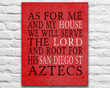"San Diego State Aztecs Customized Art Print- ""As for Me"" Parody- Unframed Print"