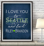Seattle Seahawks-I Love You to Seattle and Back-Art Print Poster Gift