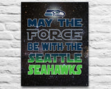 "Seattle Seahawks ""May the Force Be With You"" ART PRINT, Sports Wall Decor, man cave gift for him, Unframed"