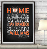 "San Francisco Giants personalized ""Home is"" Art Print Poster Gift"