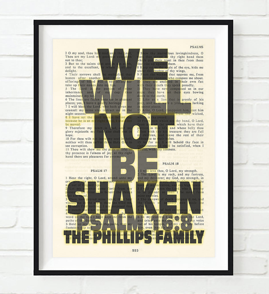 We Will Not Be Shaken- Psalm 16:8 Personalized Bible Art Print