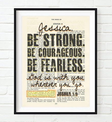 Be Strong. Be Courageous. Be Fearless.-Joshua 1:9 Personalized Bible Page ART PRINT