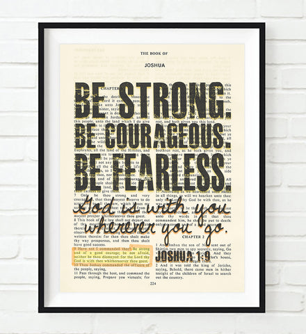 Be strong, Be courageous, Be fearless- Joshua 1:9 -Vintage Bible Highlighted Verse Scripture Page- Christian Wall ART PRINT