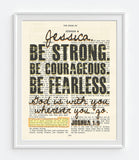 Be Strong. Be Courageous. Be Fearless.-Joshua 1:9 Personalized Vintage Bible Verse ART PRINT