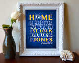 "St. Louis Blues Personalized ""Home is"" Art Print Poster Gift"