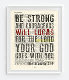 Be Strong & Courageous- Deuteronomy 31:6 Personalized Vintage Bible Page ART PRINT