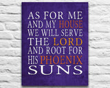 "Phoenix Suns basketball inspired Personalized Art Print- ""As for Me""- Unframed"
