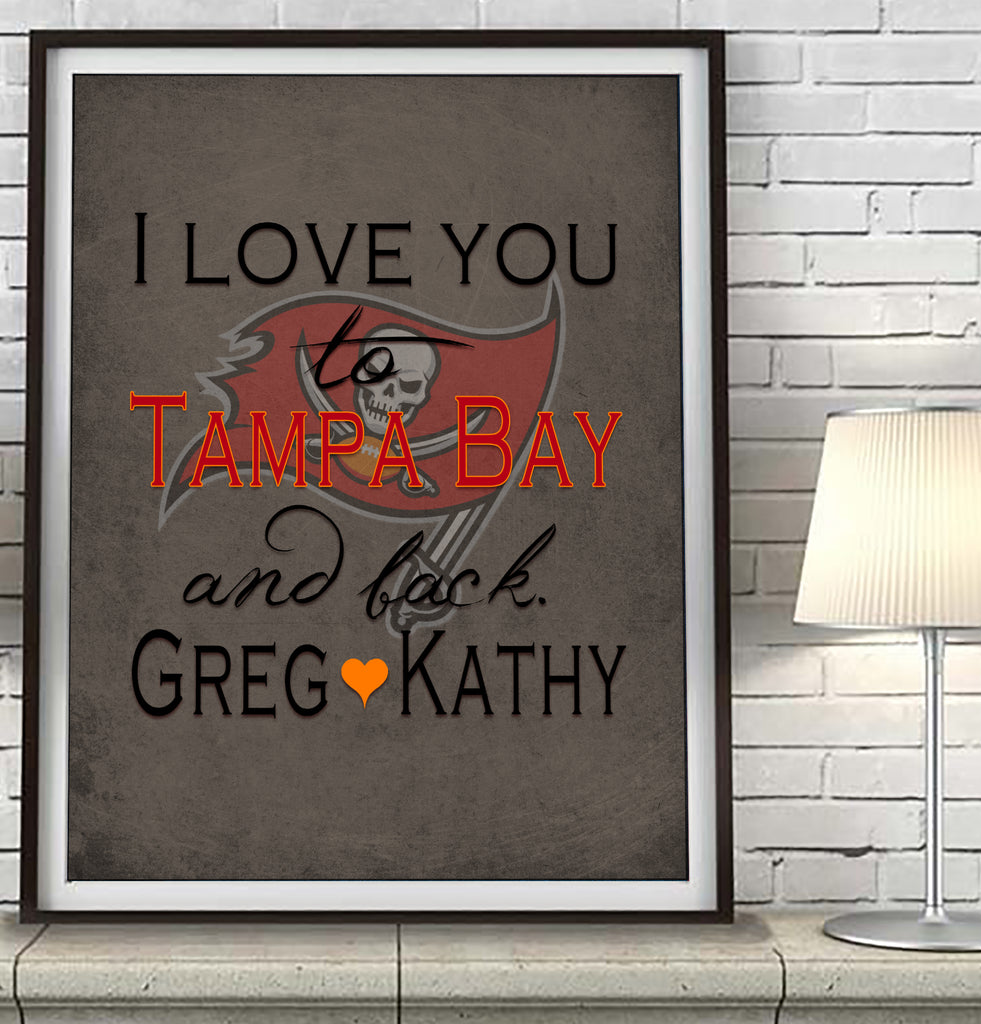Tampa Bay Buccaneers-I Love You to Tampa Bay and Back-Art Print Poster Gift