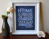 "Tennessee Titans Personalized ""Home is"" Art Print Poster Gift"