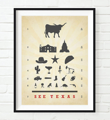 See Texas Eye Chart Art Print,  UNFRAMED, All Sizes
