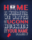 "UConn Huskies Personalized Customized Art Print- ""Home Is"" Parody- Retro, Vintage-  Unframed Print"