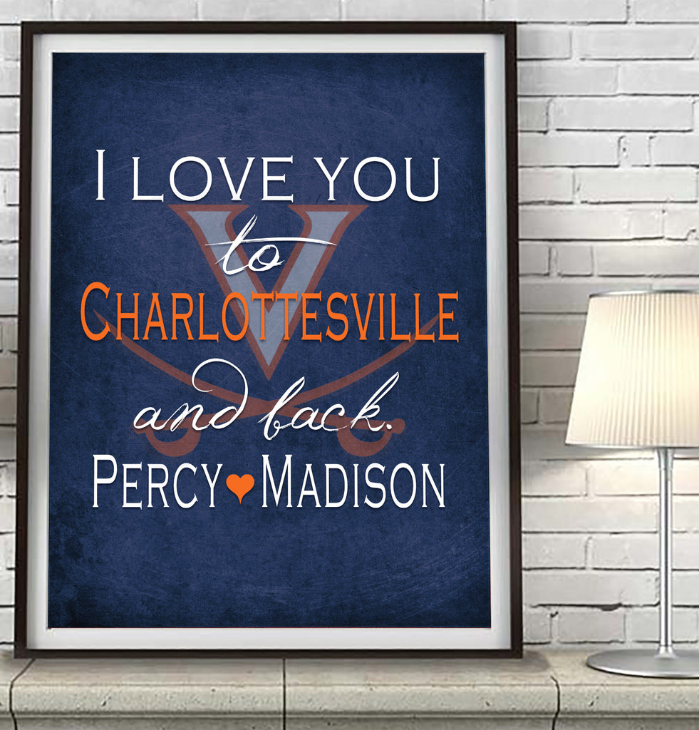 Virginia Cavaliers-I Love You to Charlottesville and Back-Art Print Poster Gift