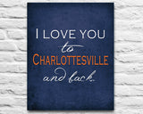 "Virginia Cavaliers inspired personalized ""I Love You to Charlottesville and Back"" ART PRINT parody - Unframed"