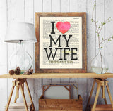I Love My Wife - Ephesians 5:25 Bible Page Christian ART PRINT