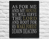 "Wake Forest Demon Deacons inspired Personalized Customized Art Print- ""As for Me"" Parody- Unframed Print"