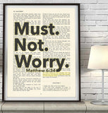 Must Not Worry- Matthew 6:34 -Vintage Bible Highlighted Verse Scripture Page- Christian Wall ART PRINT