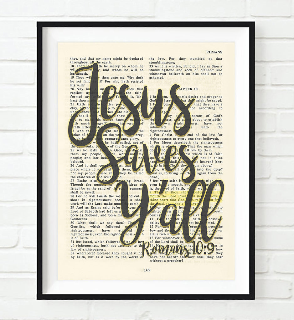 Jesus Saves Y'all- Romans 10:9 Vintage Bible Page Christian ART PRINT