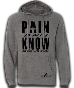 PAIN IS ALL I KNOW fitted hoodie (unisex)