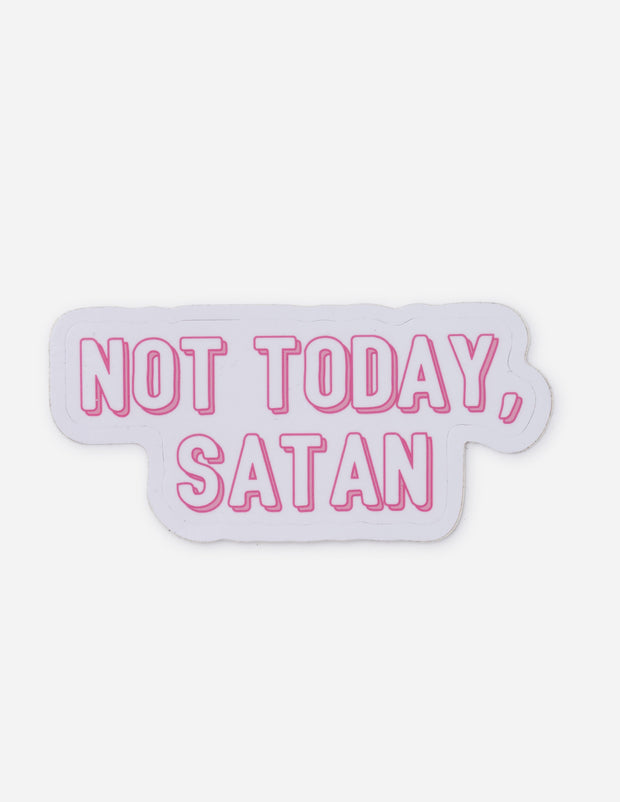 Not Today Satan Sticker Christian Sticker