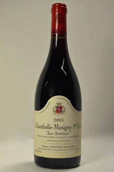 2003 Robert Groffier Chambolle Musigny Les Sentiers