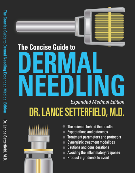 The Concise Guide to Dermal Needling