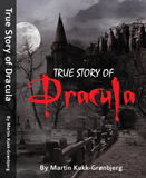 True Story of Dracula Hardcover