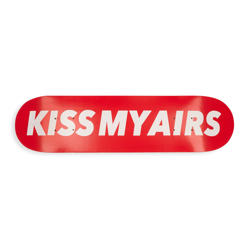 Kiss My Air Skateboard Deck
